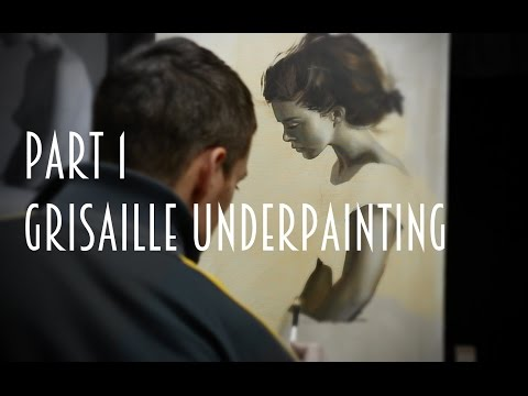 Indirect oil painting techniques : part 1 - the grisaille underpainting