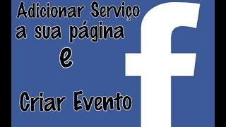 Adicionar Serviços e criar Eventos na Página do Facebook