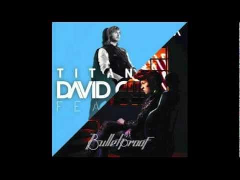 Bulletproof Titanium - David Guetta + La Roux Mashup