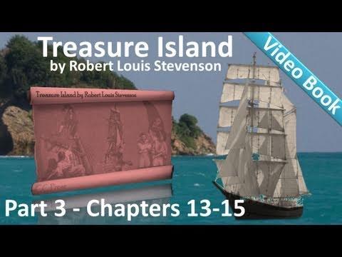 Part 3 - Treasure Island Audiobook by Robert Louis Stevenson (Chs 13-15)