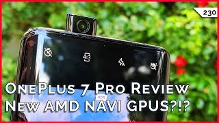 OnePlus 7 Pro Hands On, New AMD NAVI GPUs, Anker Soundcore Liberty Lite Review!