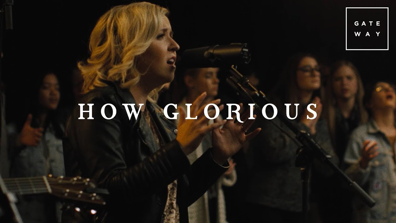 How Glorious // GATEWAY // Acoustic Sessions Volume One