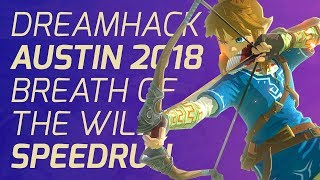 Breath of the Wild Any% Speedrun at Dreamhack Austin 2018