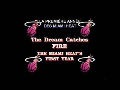 The Dream catches fire : the Miami Heat