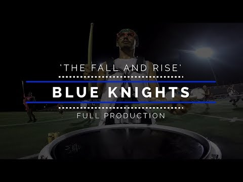 2018 Blue Knights - FULL SHOW