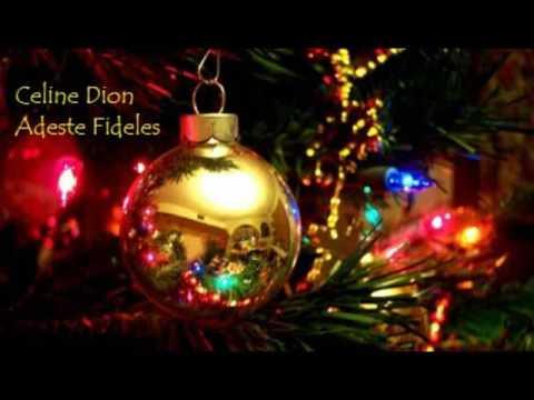 Celine Dion   Adeste Fideles