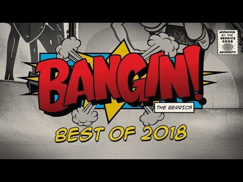 Best Of: Bangin! | 2018