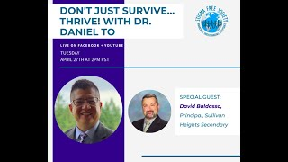 Don't just survive, thrive! With Dr  Daniel To, District Principal, Surrey Schools