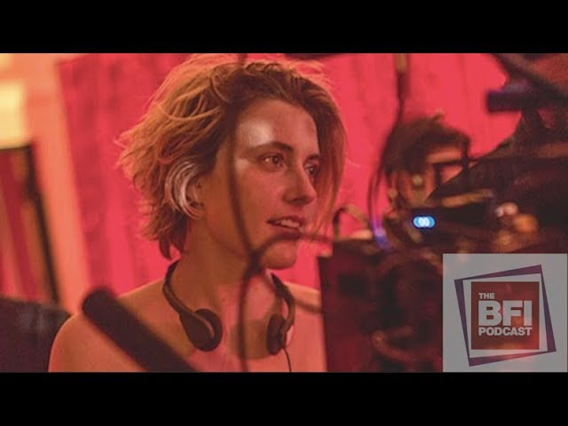 Greta Gerwig on Lady Bird | BFI podcast