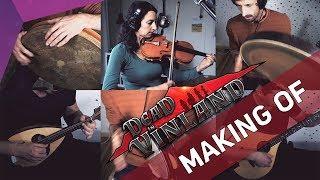 Forced Exile [Making-of] - Dead in Vinland Original Soundtrack