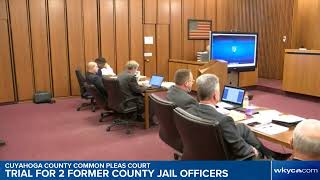 WATCH | Trial for 2 Cuyahoga County Jail officers