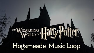 Hogsmeade Music Loop - Wizarding World of Harry Potter