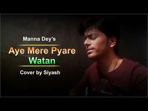 aye-mere-pyare-watan-|-manna-dey-|-acouastic-cover-by-siyash-|-kabuliwala