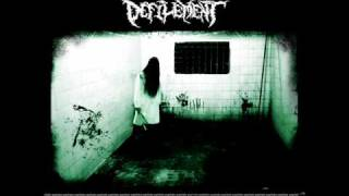DEFILEMENT-Psychotic