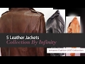 5 Leather Jackets Collection By Infinity Amazon Fashion 2017 Collection
