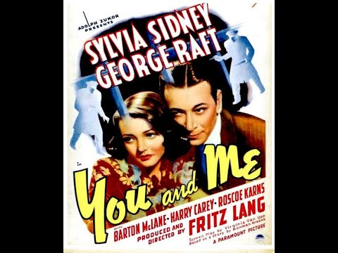 You And Me 1938 Film Noir George Raft And Sylvia Sydney Directed By Fritz Lang