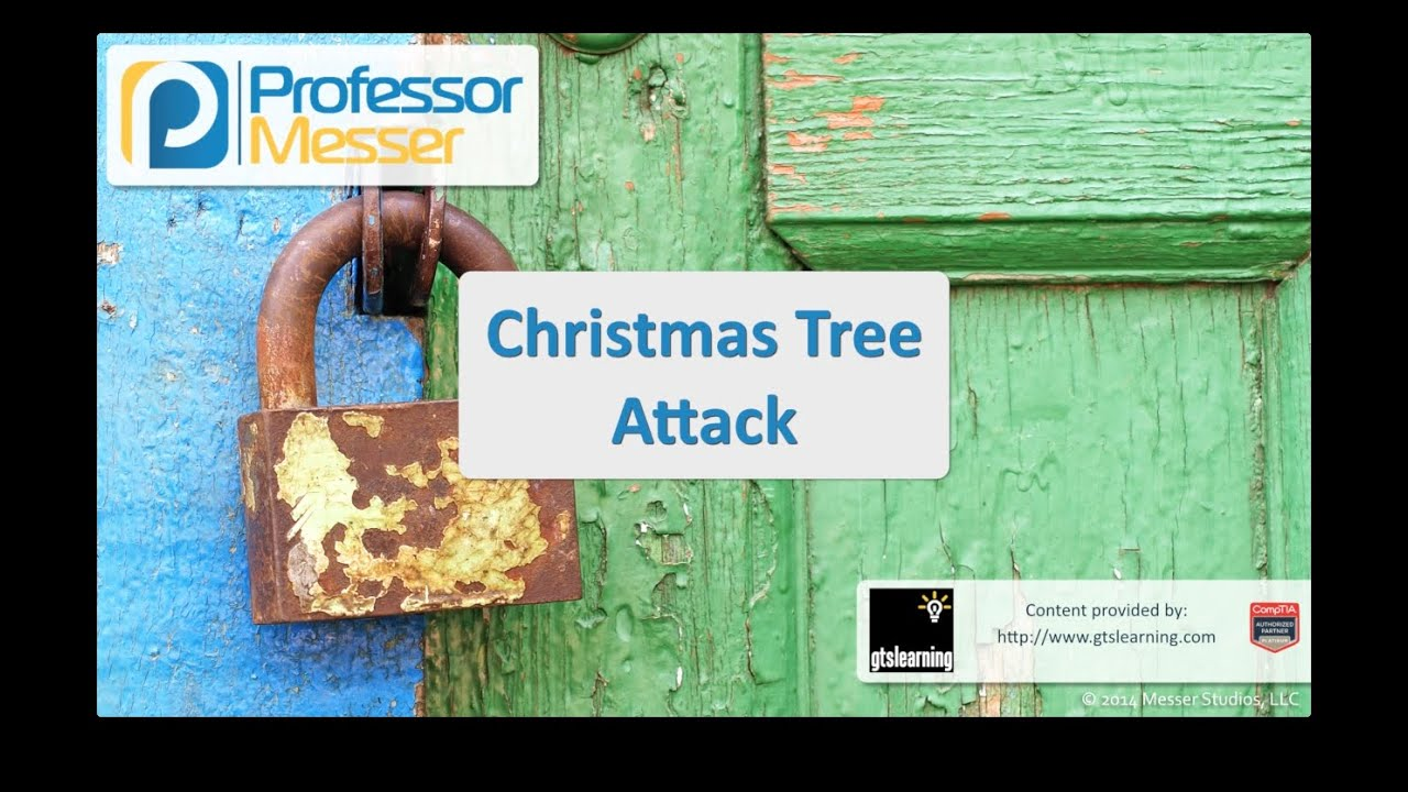 Christmas Tree Attack Comptia Security Sy0 401 3 2 Youtube