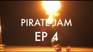 Pirate Jam - Episode 4