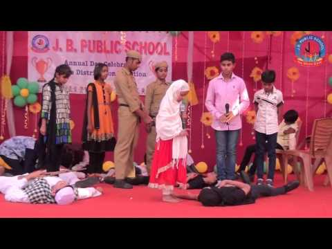 SKIT ON TERRORISM - J. B. Public School