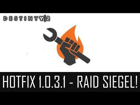 "Destiny 2 ""HOTFIX 1.0.3.1 RAID"" - Server Offline + Patch Notes! (German/Deutsch)"