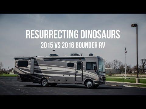 Resurrecting Dinosaurs–2015 Vs 2016 Bounder RV