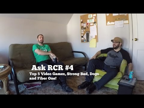 Ask Mr. R #4: Top 5 Video Games, Strong Bad, Dogs and Fiber One