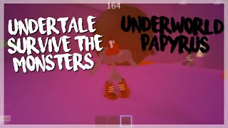 ROBLOX Undertale Survive The Monsters: Underworld Papyrus