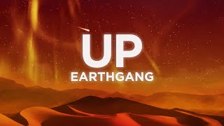 ​EARTHGANG - UP (Lyrics Video)