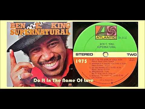 Ben E. King - Do It In The Name Of Love 'Vinyl' mp3