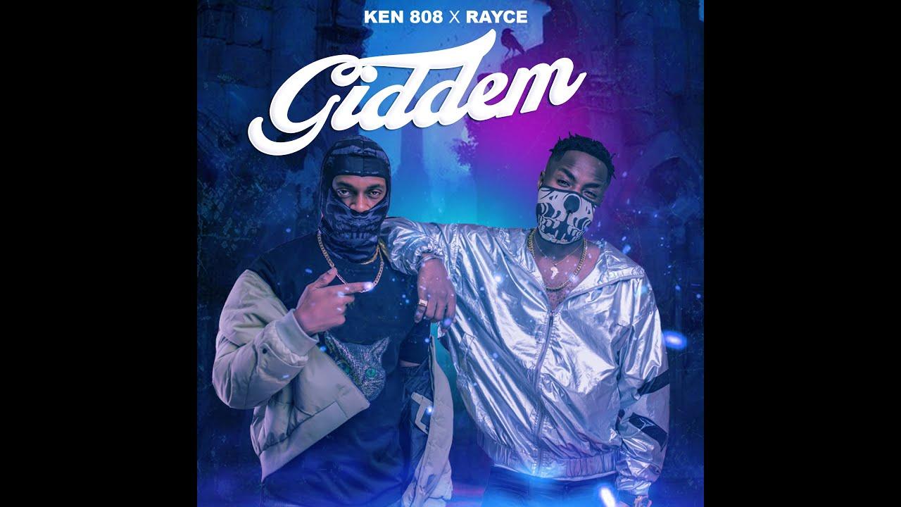 Ken 808 ft. Rayce - Giddem (Viral)