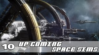 Top 10 Upcoming Space Sims - 2016