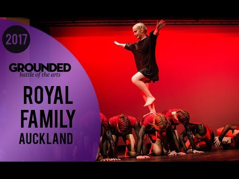 Royal Family | GROUNDED 2017 Spotlight Auckland