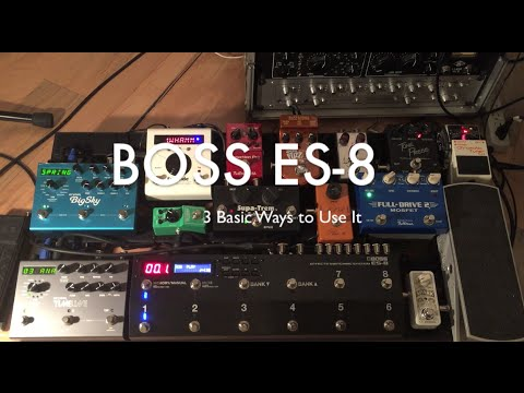 boss es 8 3 great ways to use it youtube. Black Bedroom Furniture Sets. Home Design Ideas