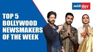 Why did Shah Rukh Khan, Ranveer Singh and Deepika  Padukone Make News this Week?