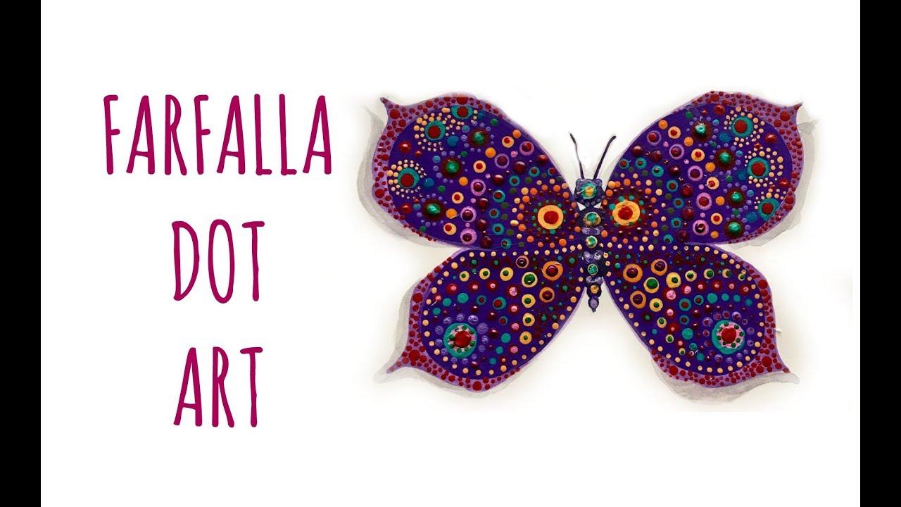 Farfalla Dot Art Tecniche Pittoriche Arte Per Te