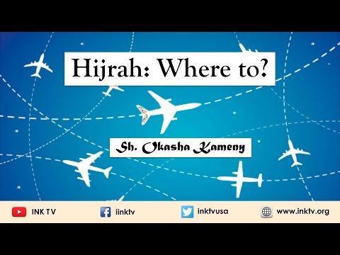 Hijrah: Where to?   Sh. Okasha Kameny   INK TV Q&A