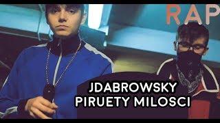 JDabrowsky - Piruety miłości (wersja RAP)