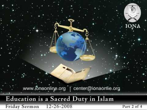 2 of 4: Education is a Sacred Duty in Islam