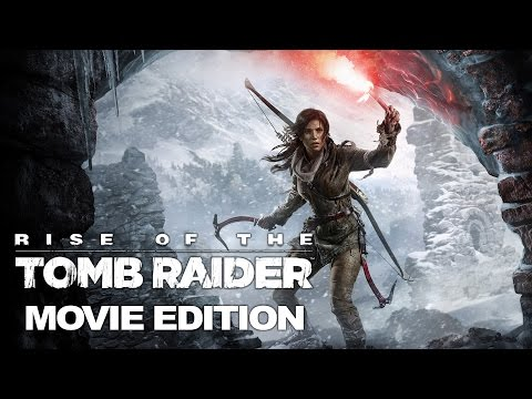 Rise of the Tomb Raider - Movie Edition Part 1 (4k)