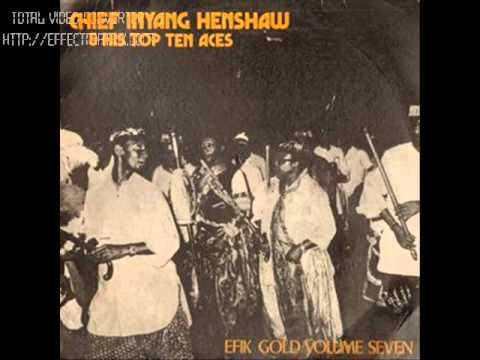 Chief Inyang Henshaw &His Top Ten Tunes-Mma Ekanem