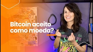 Bitcoin será aceito como moeda em todos os países?