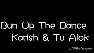Bun Up The Dance Video (Choreograph By Karish Verma) Performers:-Karish & Alok