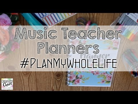 #PlanMyWholeLife Music Teacher Planners