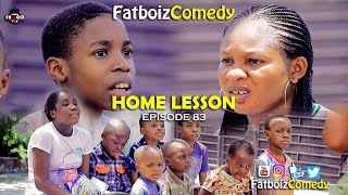 Home Lesson (Fatboiz Comedy Ep83)