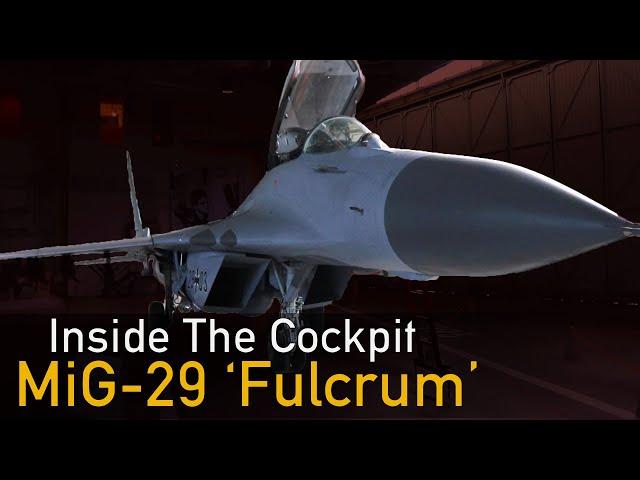 Inside The Cockpit - MiG-29 'Fulcrum' (9.12)