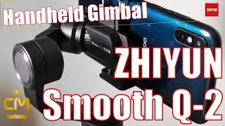 ZHIYUN Smooth-Q2 Test: Unboxing | Setup | Gimbal Modes | Video Sampl...