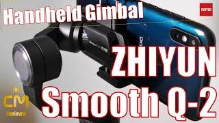 ZHIYUN Smooth-Q2 Test: Unboxing | Setup | Gimbal Modes | Video Sampl...