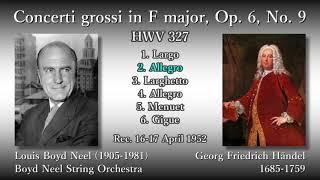 Händel: Concerti grossi Op. 6-9, Boyd Neel (1952) ヘンデル 合奏協奏曲第9番 ボイド・ニール