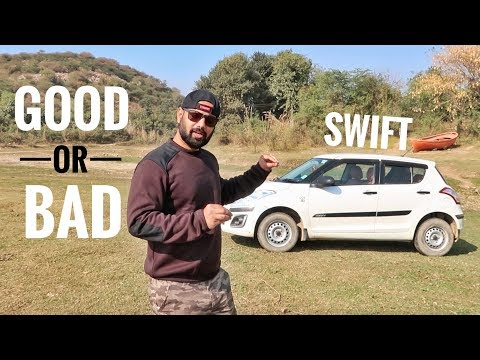 MARUTI SWIFT - GOOD OR BAD ? AN HONEST & PURE REVIEW