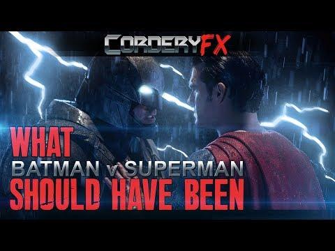 What BATMAN v SUPERMAN Should have been